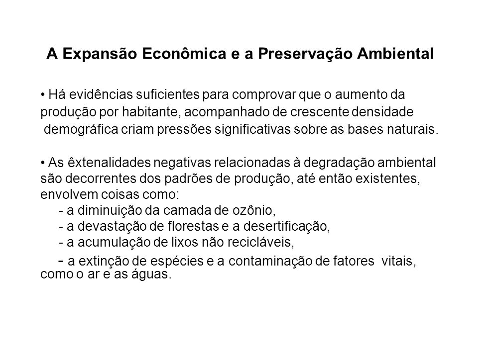 A Expansão Econômica e a Preservação Ambiental