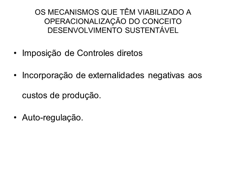 Imposição de Controles diretos