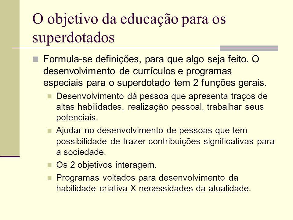 O objetivo da educação para os superdotados