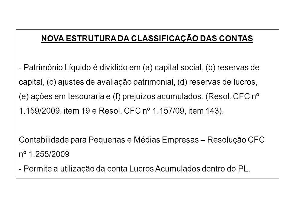 NOVA ESTRUTURA DA CLASSIFICAÇÃO DAS CONTAS