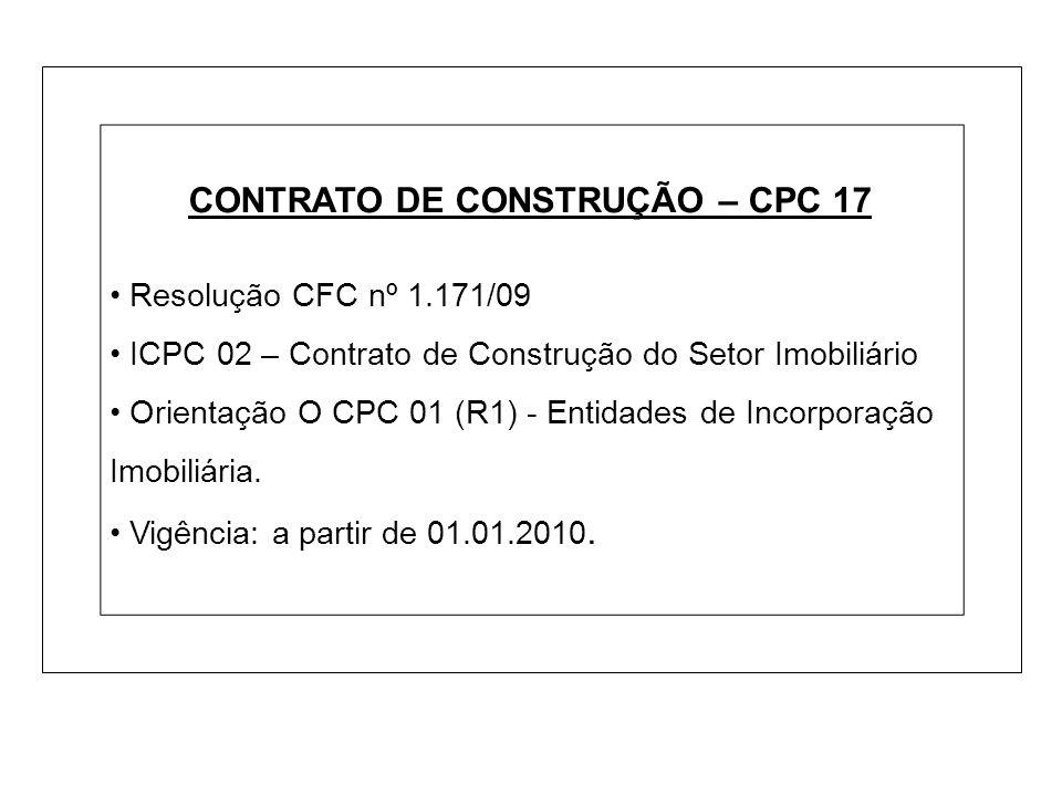 CONTRATO DE CONSTRUÇÃO – CPC 17