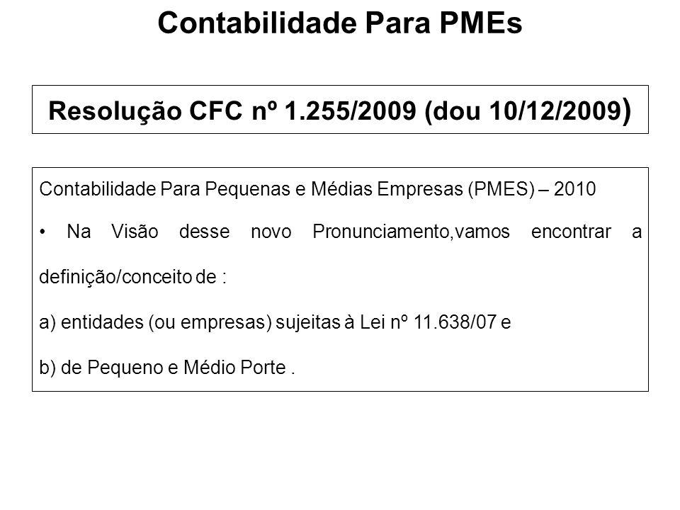 Contabilidade Para PMEs Resolução CFC nº 1.255/2009 (dou 10/12/2009)