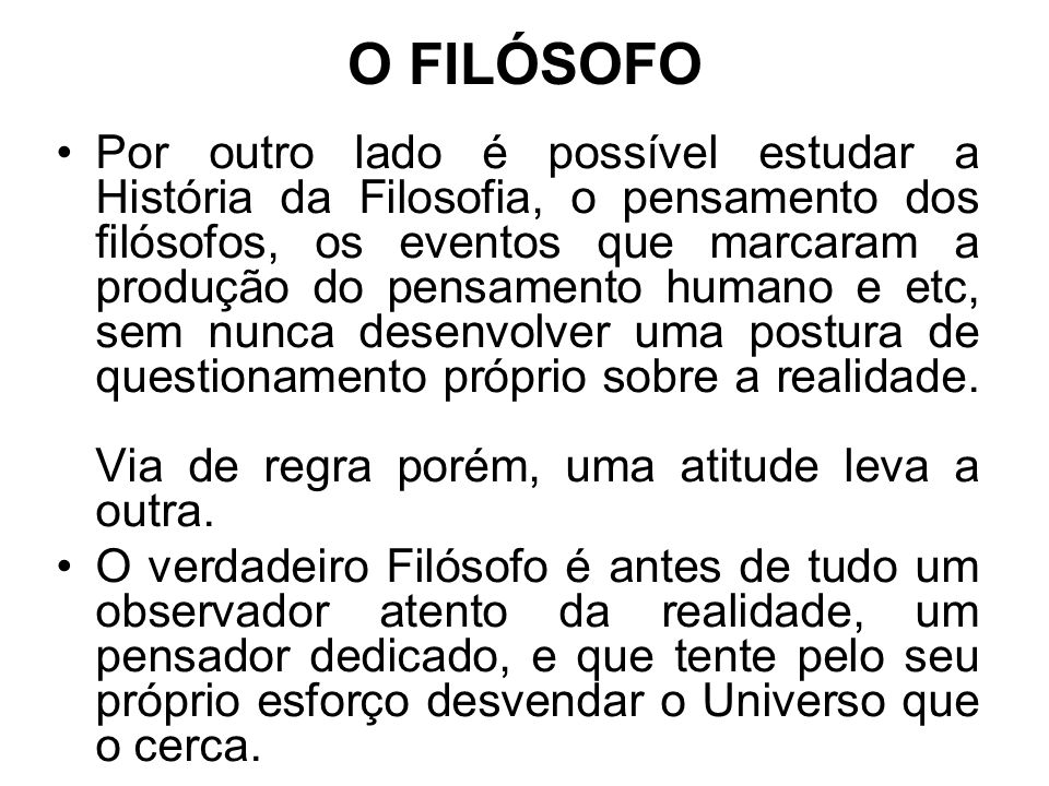 O FILÓSOFO