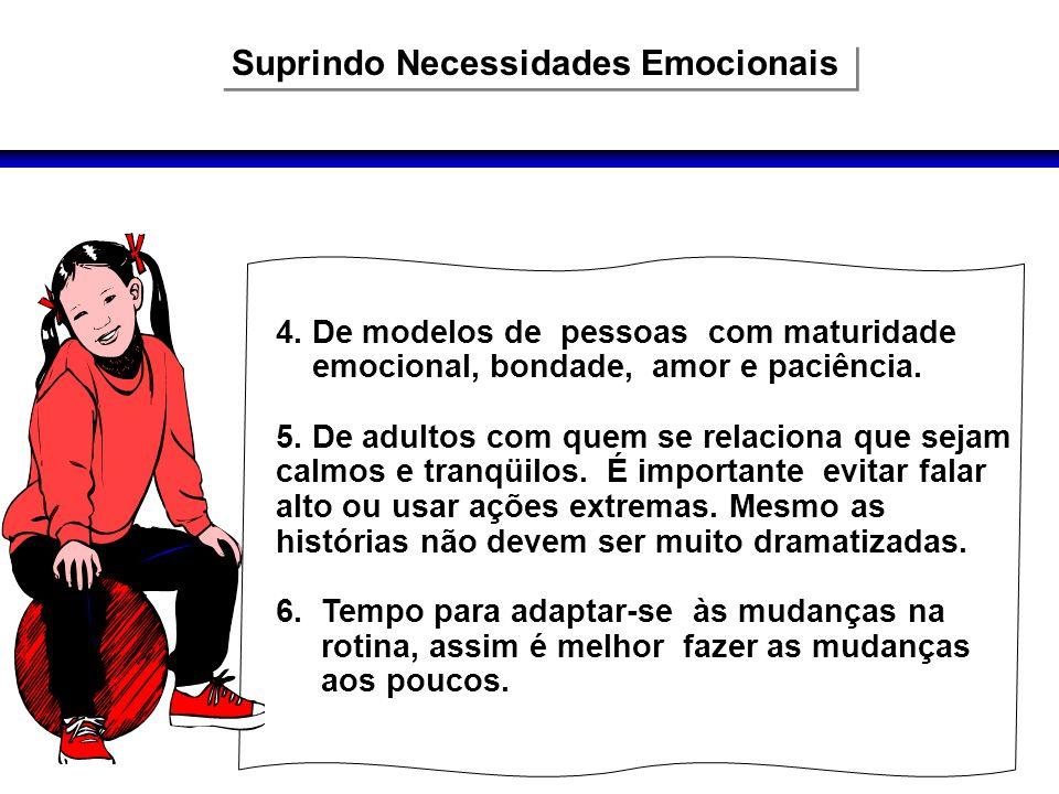 Suprindo Necessidades Emocionais