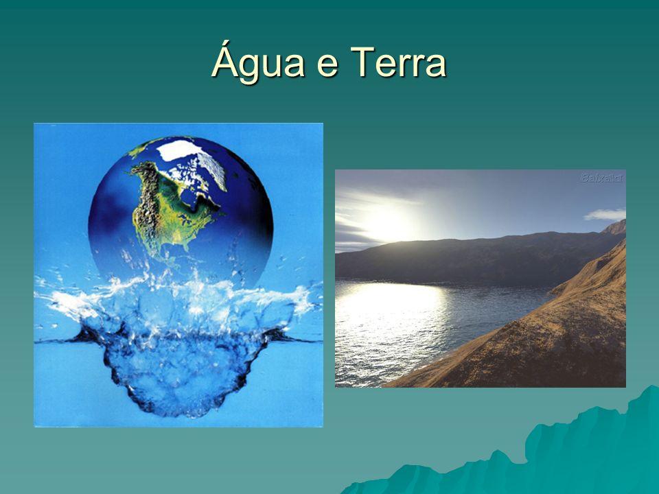 Água e Terra