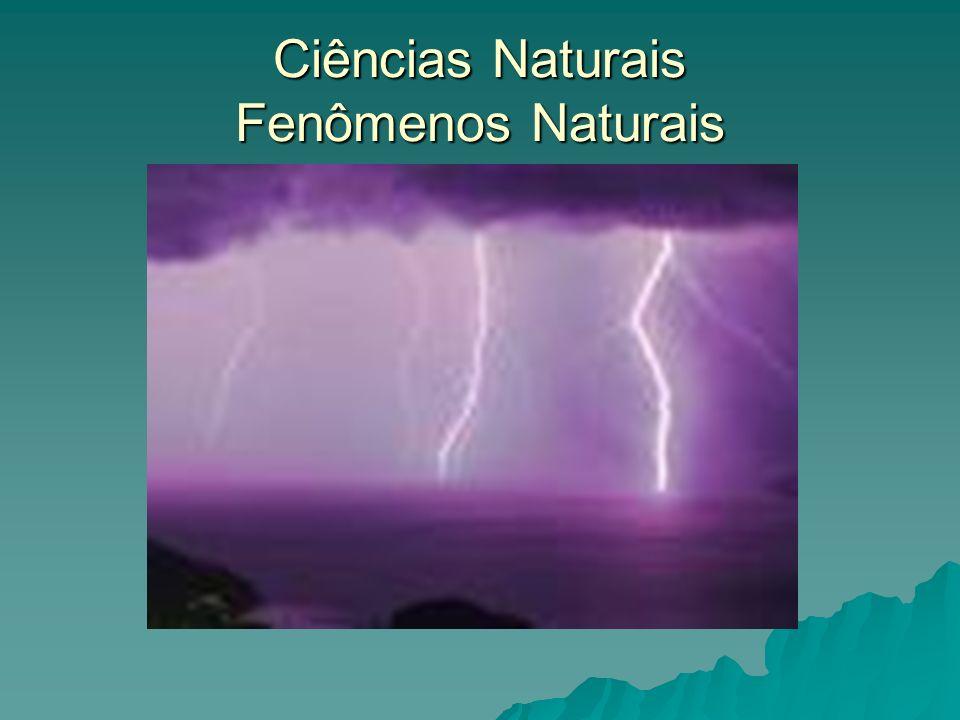 Ciências Naturais Fenômenos Naturais