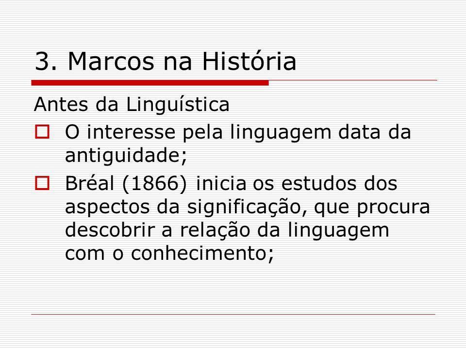 3. Marcos na História Antes da Linguística