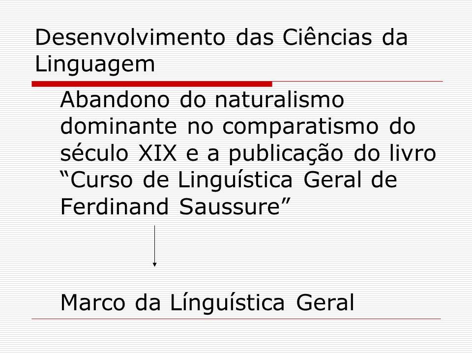 Desenvolvimento das Ciências da Linguagem
