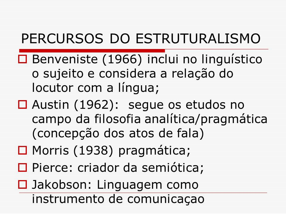 PERCURSOS DO ESTRUTURALISMO
