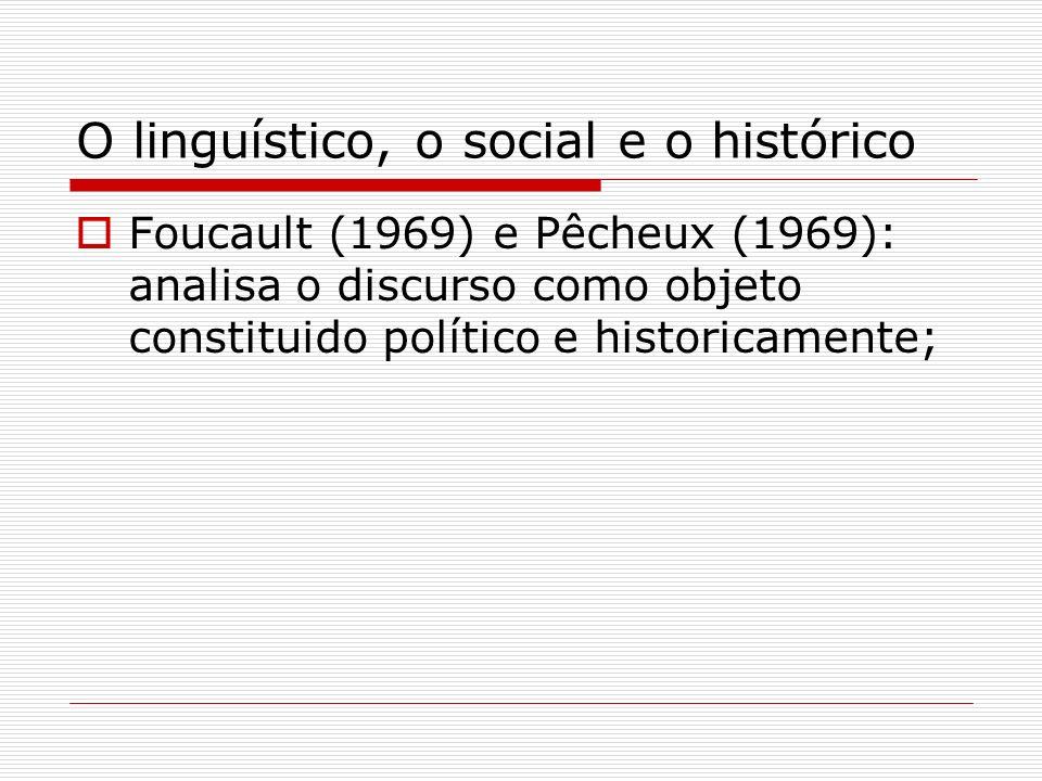 O linguístico, o social e o histórico