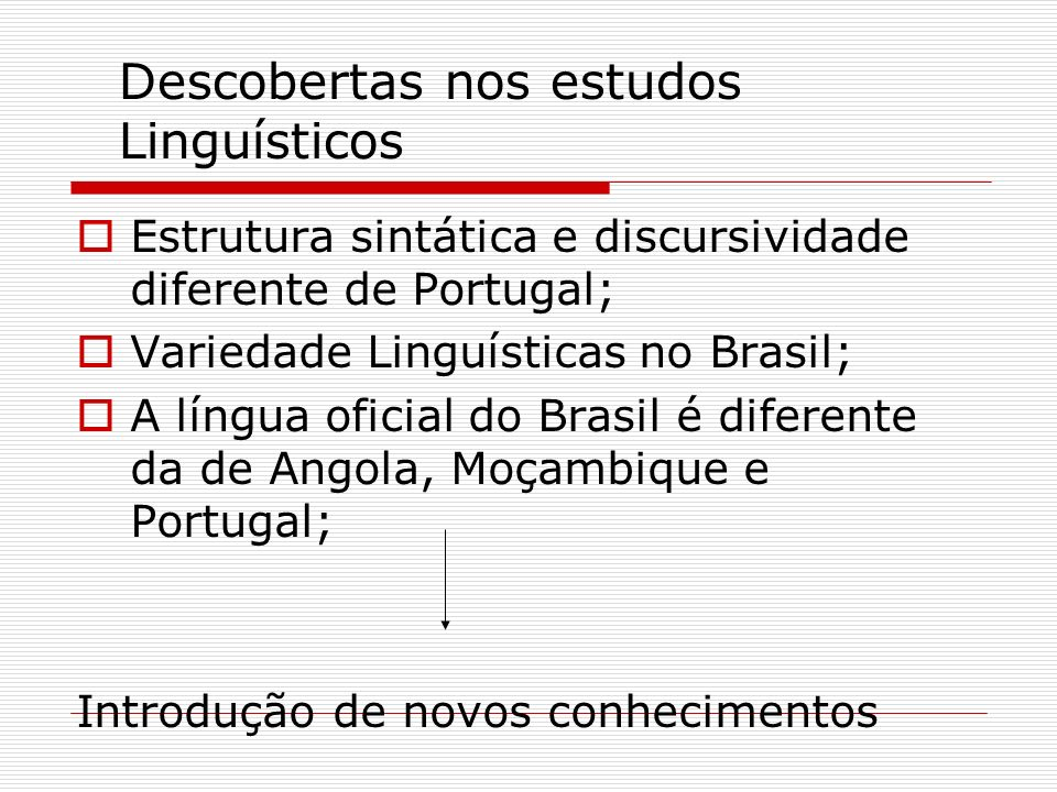 Descobertas nos estudos Linguísticos