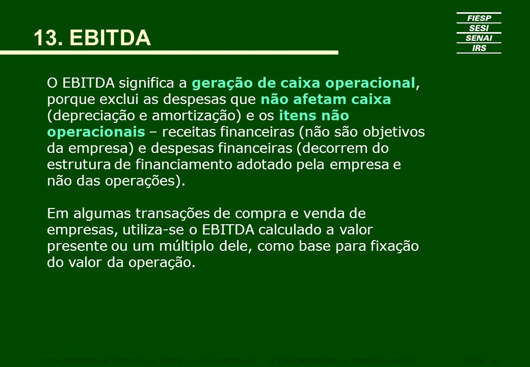 13. EBITDA