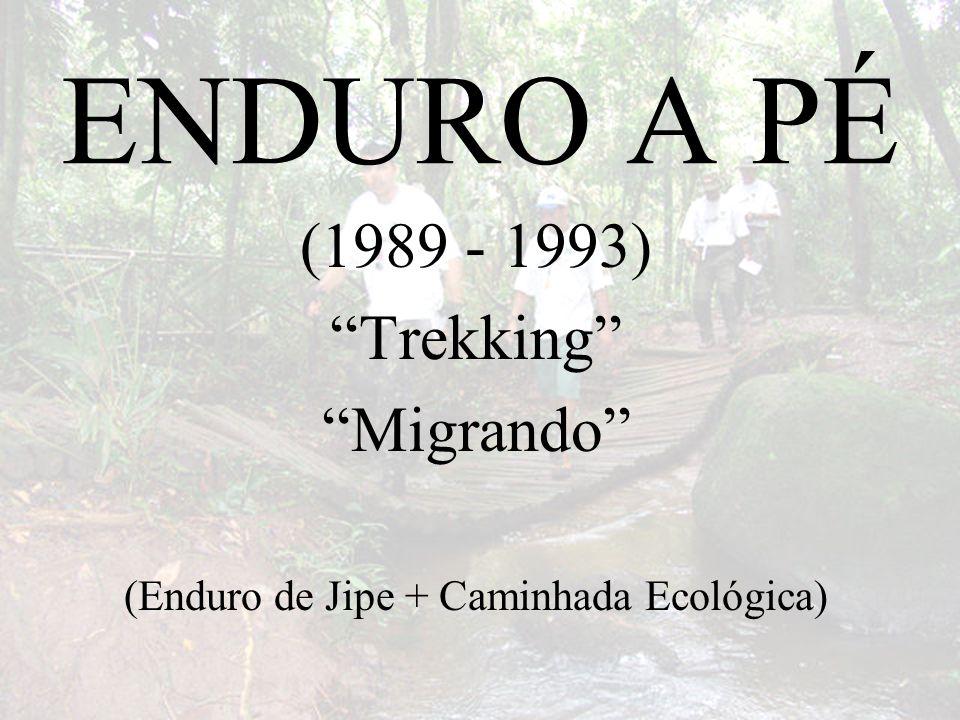 (Enduro de Jipe + Caminhada Ecológica)