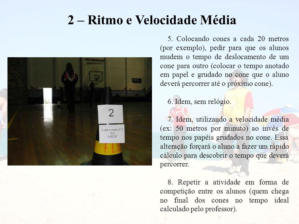 2 – Ritmo e Velocidade Média