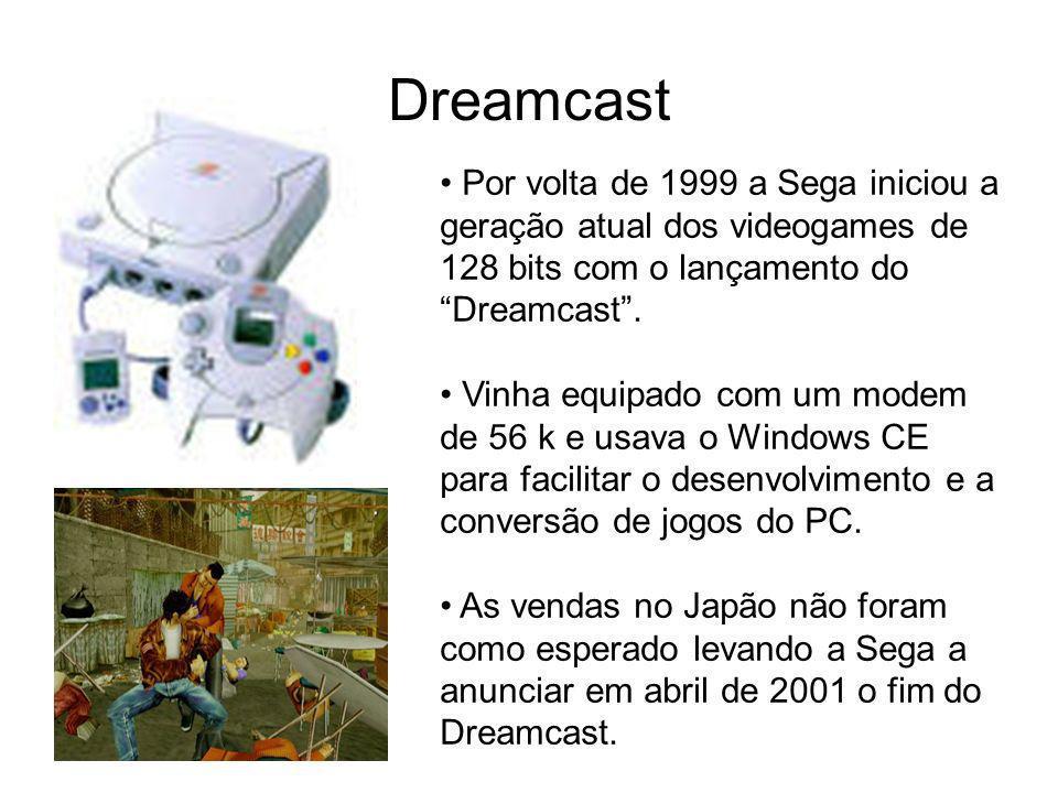 Dreamcast Por volta de 1999 a Sega iniciou a geração atual dos videogames de 128 bits com o lançamento do Dreamcast .