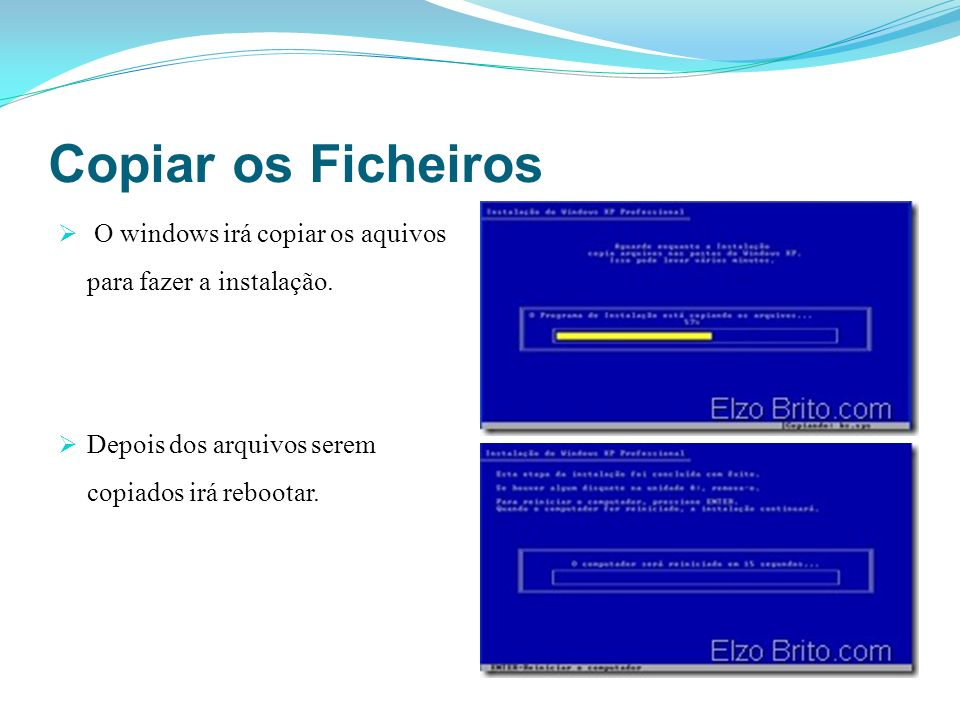 Copiar os FicheirosO windows irá copiar os aquivos para fazer a instalação.