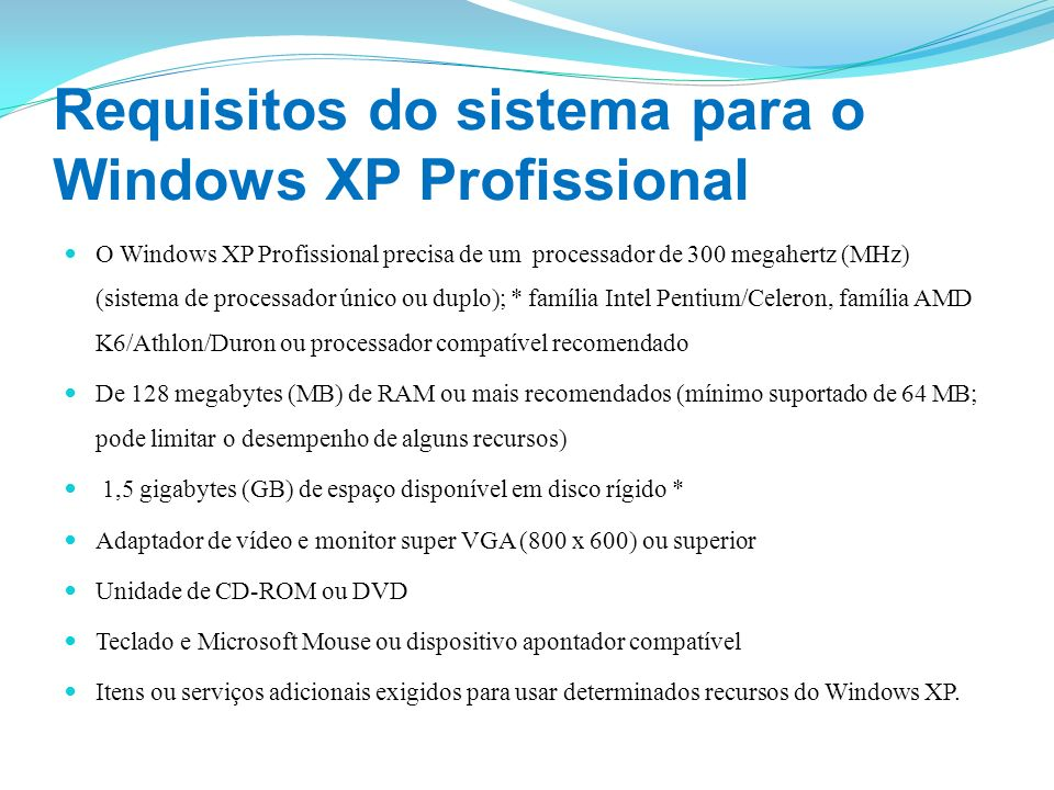 Requisitos do sistema para o Windows XP Profissional