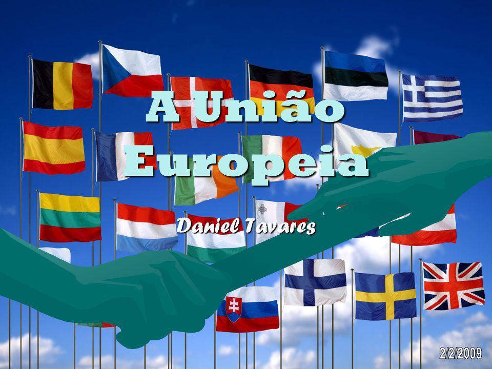 A União Europeia Daniel Tavares 2/2/2009