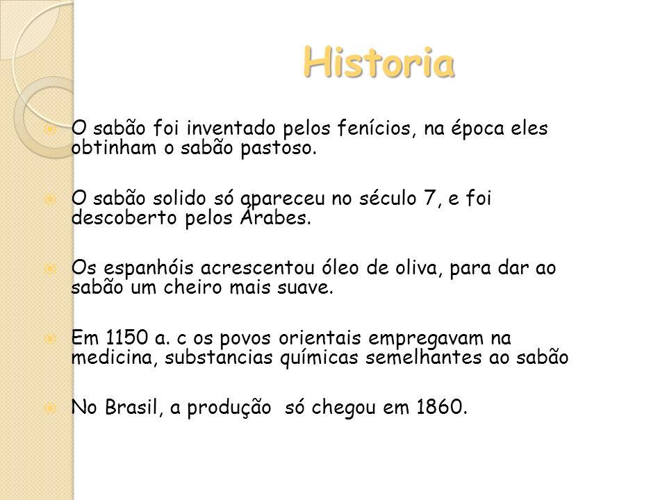 Historia O sabão foi inventado pelos fenícios, na época eles obtinham o sabão pastoso.