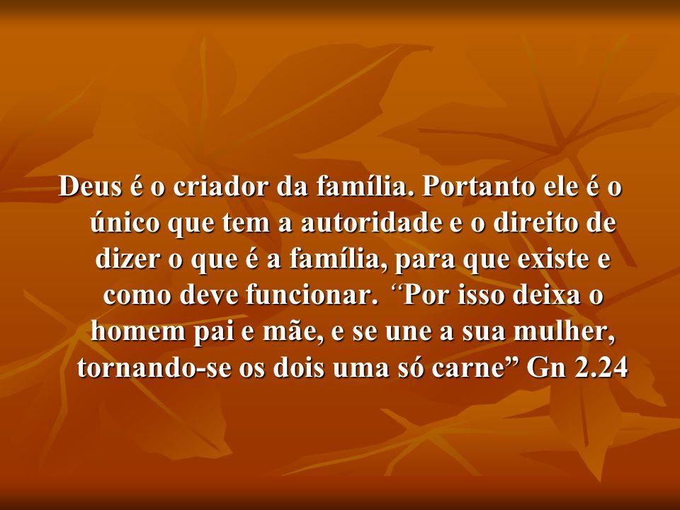 Deus é o criador da família