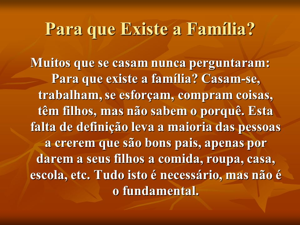 Para que Existe a Família