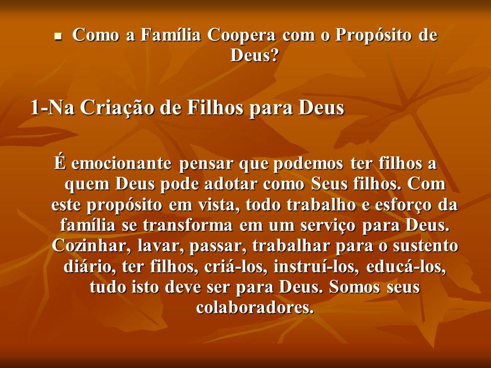 Como a Família Coopera com o Propósito de Deus