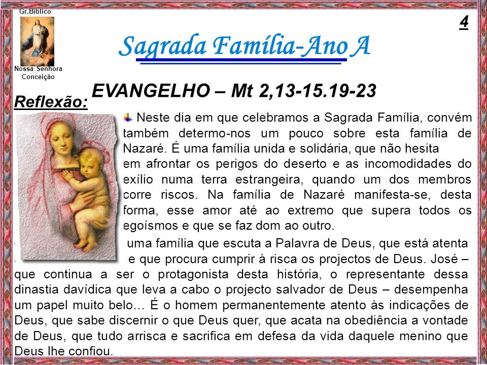 EVANGELHO – Mt 2,13-15.19-23 4 Reflexão: