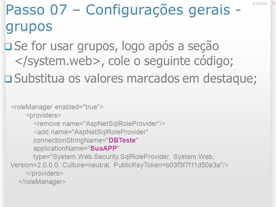 Passo 07 – Configurações gerais - grupos