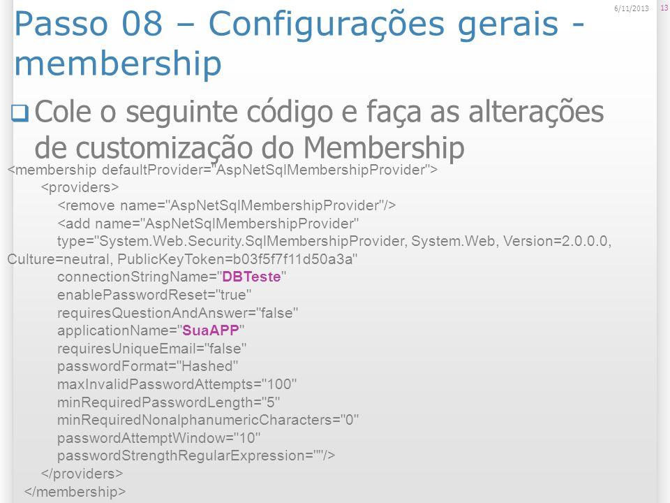 Passo 08 – Configurações gerais - membership