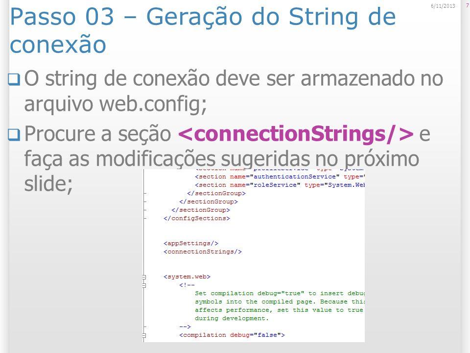 Passo 03 – Geração do String de conexão