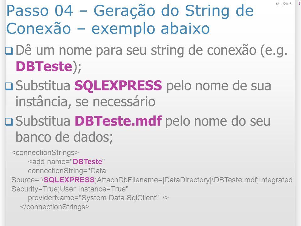 Passo 04 – Geração do String de Conexão – exemplo abaixo