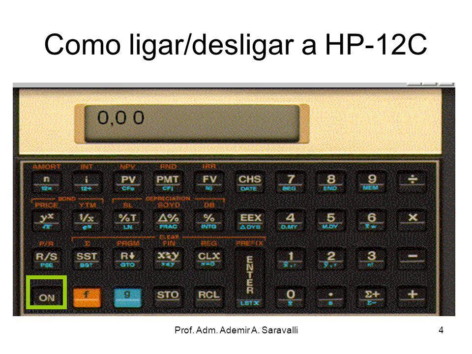 Como ligar/desligar a HP-12C