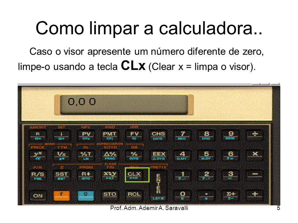 Como limpar a calculadora..