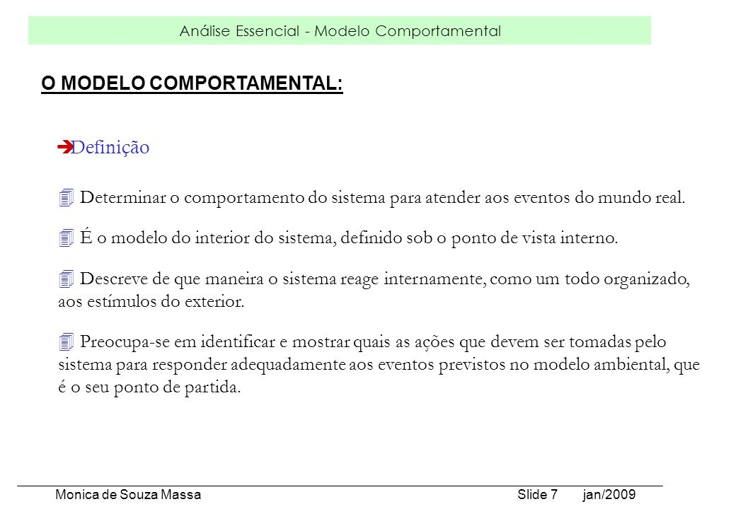 O MODELO COMPORTAMENTAL: