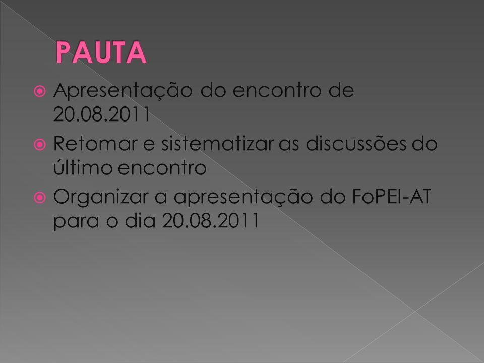 PAUTA Apresentação do encontro de 20.08.2011
