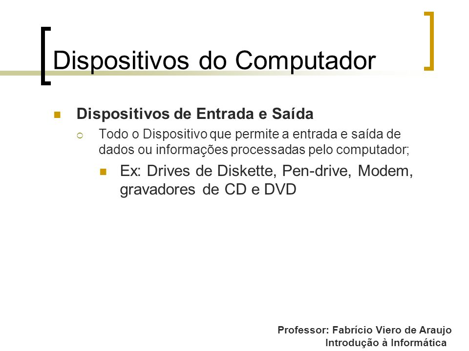 Dispositivos do Computador