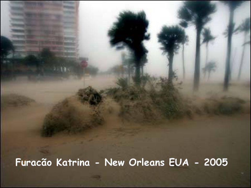 Furacão Katrina - New Orleans EUA - 2005