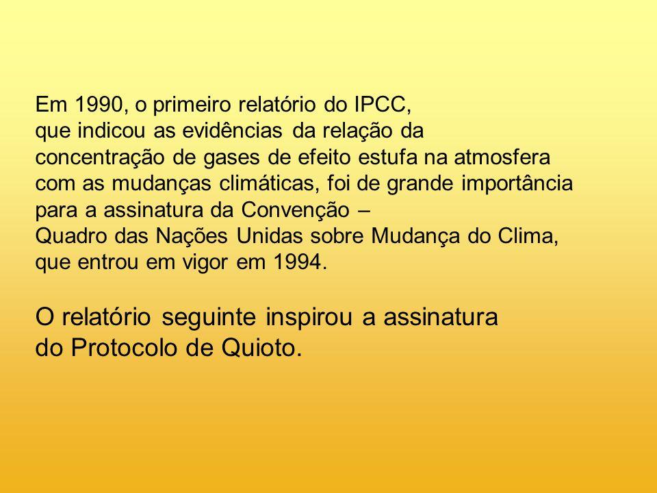 O relatório seguinte inspirou a assinatura do Protocolo de Quioto.