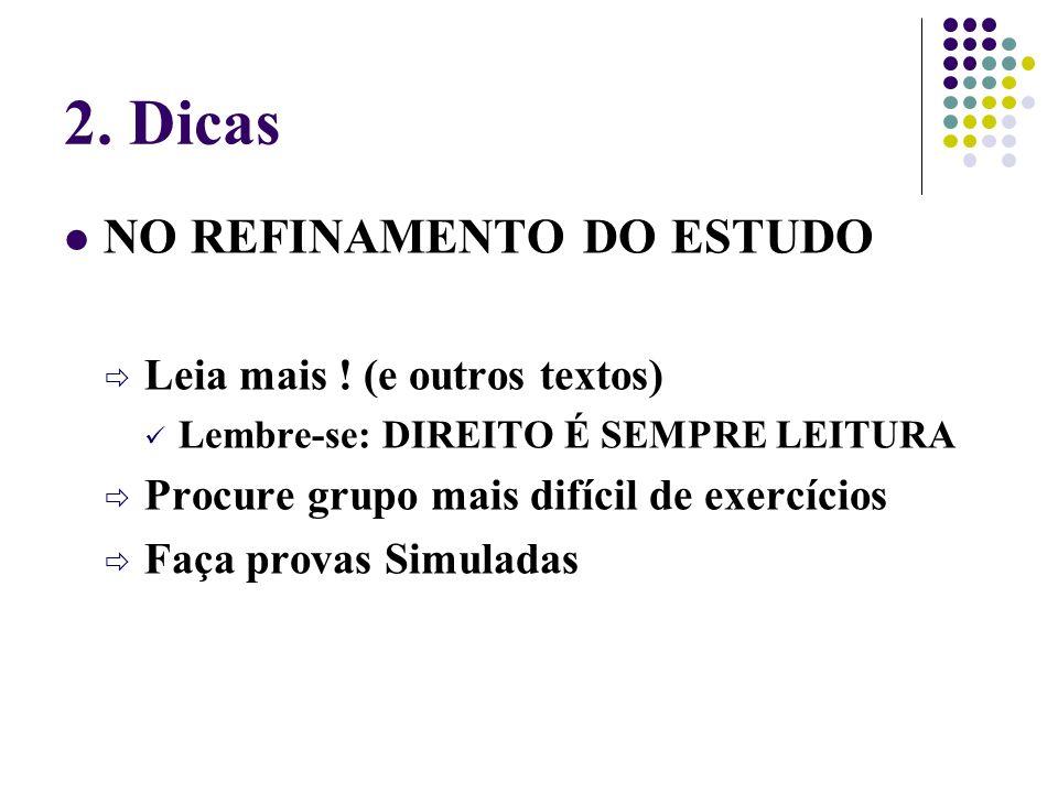 2. Dicas NO REFINAMENTO DO ESTUDO Leia mais ! (e outros textos)