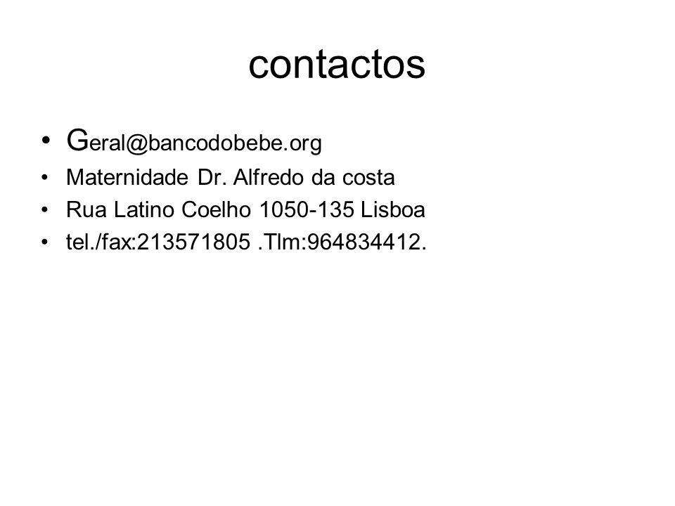 contactos Geral@bancodobebe.org Maternidade Dr. Alfredo da costa