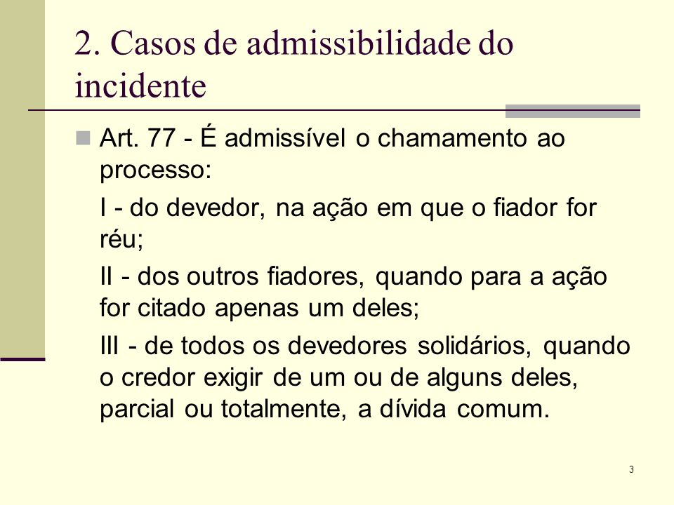 2. Casos de admissibilidade do incidente