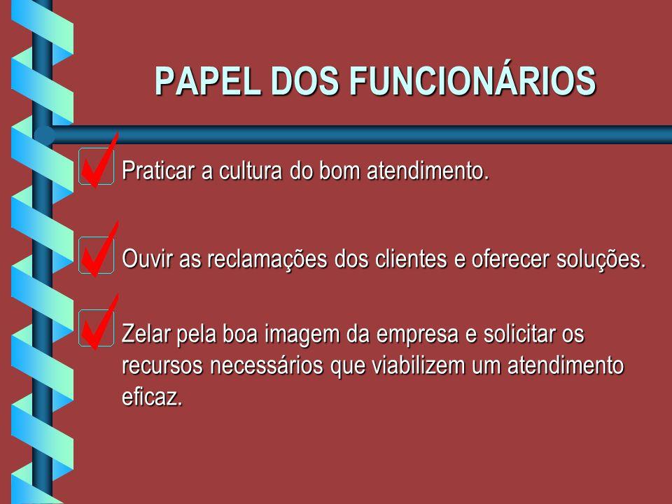 PAPEL DOS FUNCIONÁRIOS