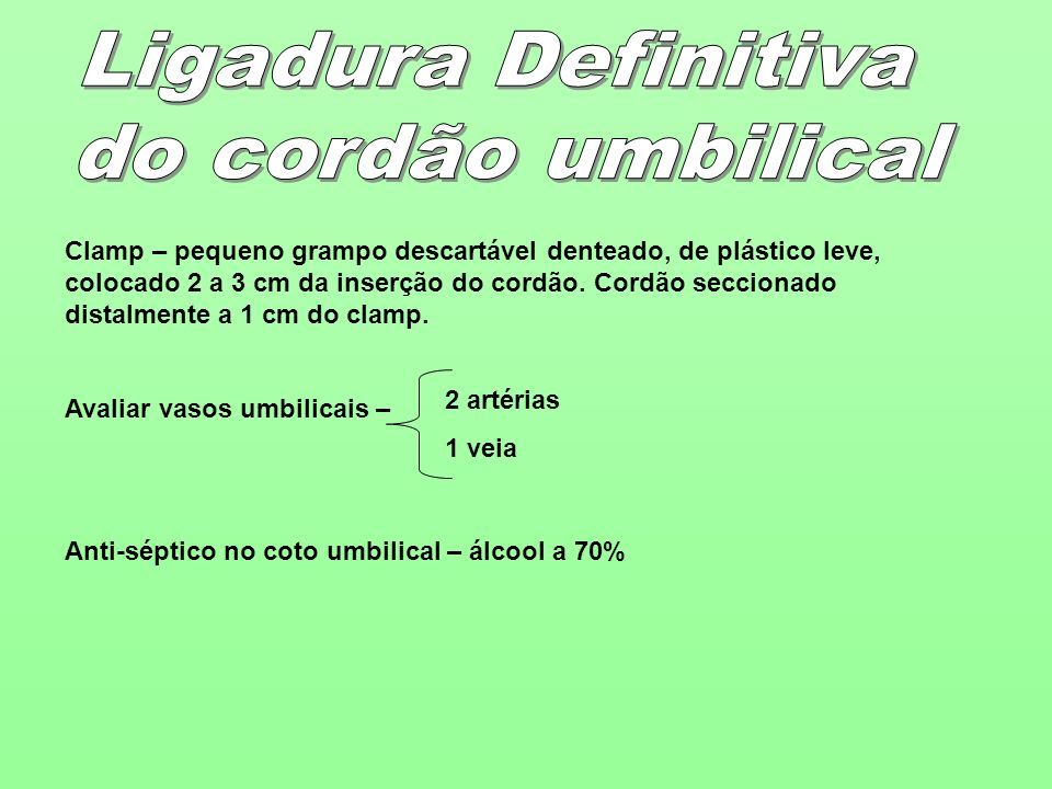 Ligadura Definitiva do cordão umbilical