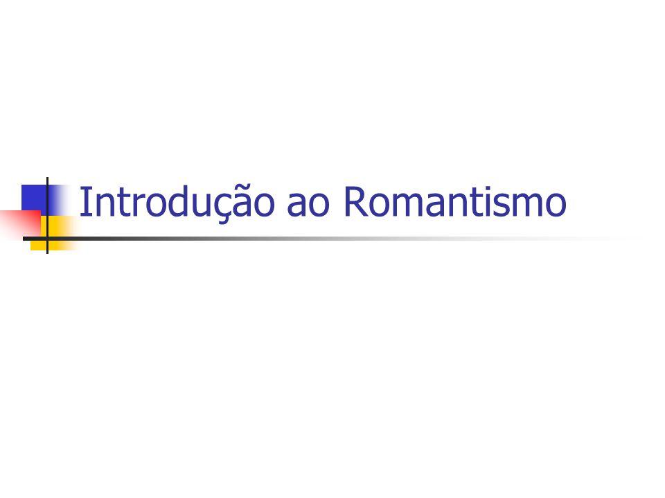Introdução ao Romantismo