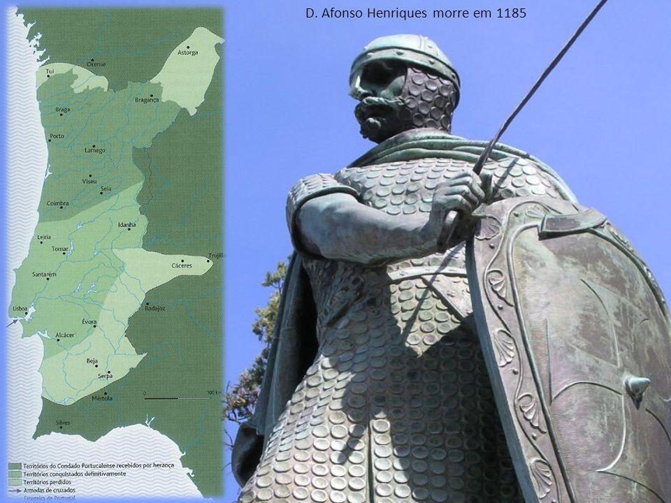 D. Afonso Henriques morre em 1185