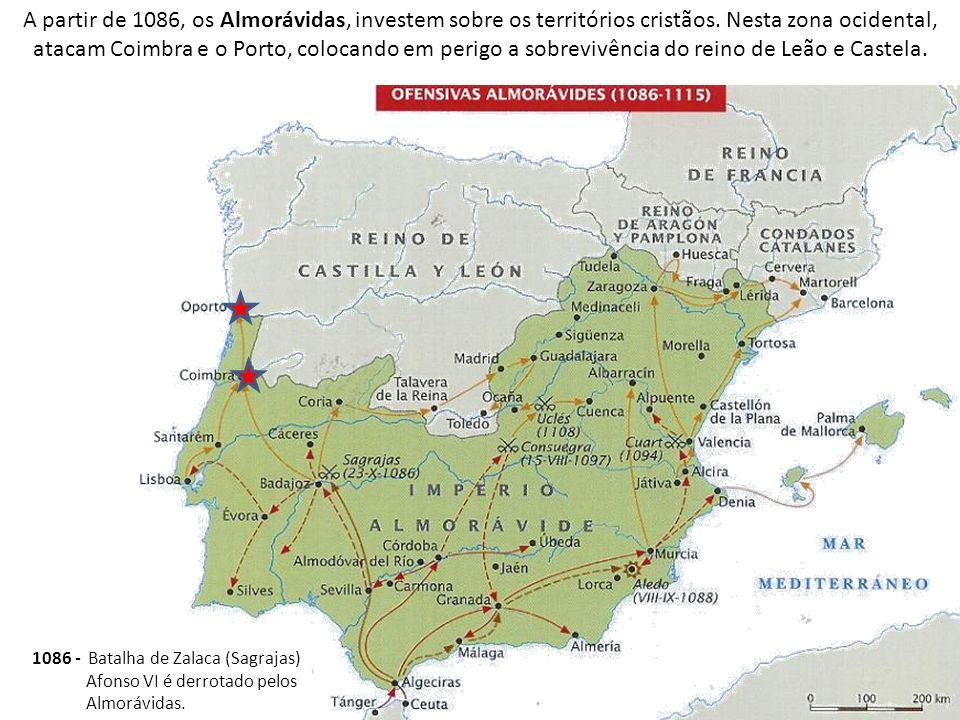A partir de 1086, os Almorávidas, investem sobre os territórios cristãos. Nesta zona ocidental, atacam Coimbra e o Porto, colocando em perigo a sobrevivência do reino de Leão e Castela.