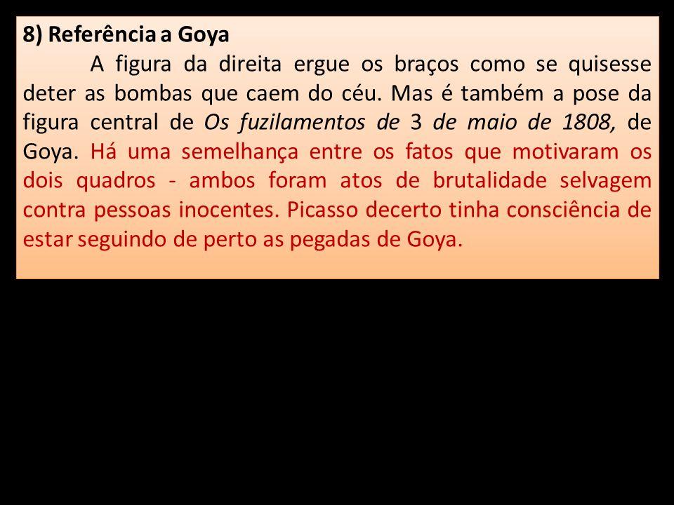 8) Referência a Goya