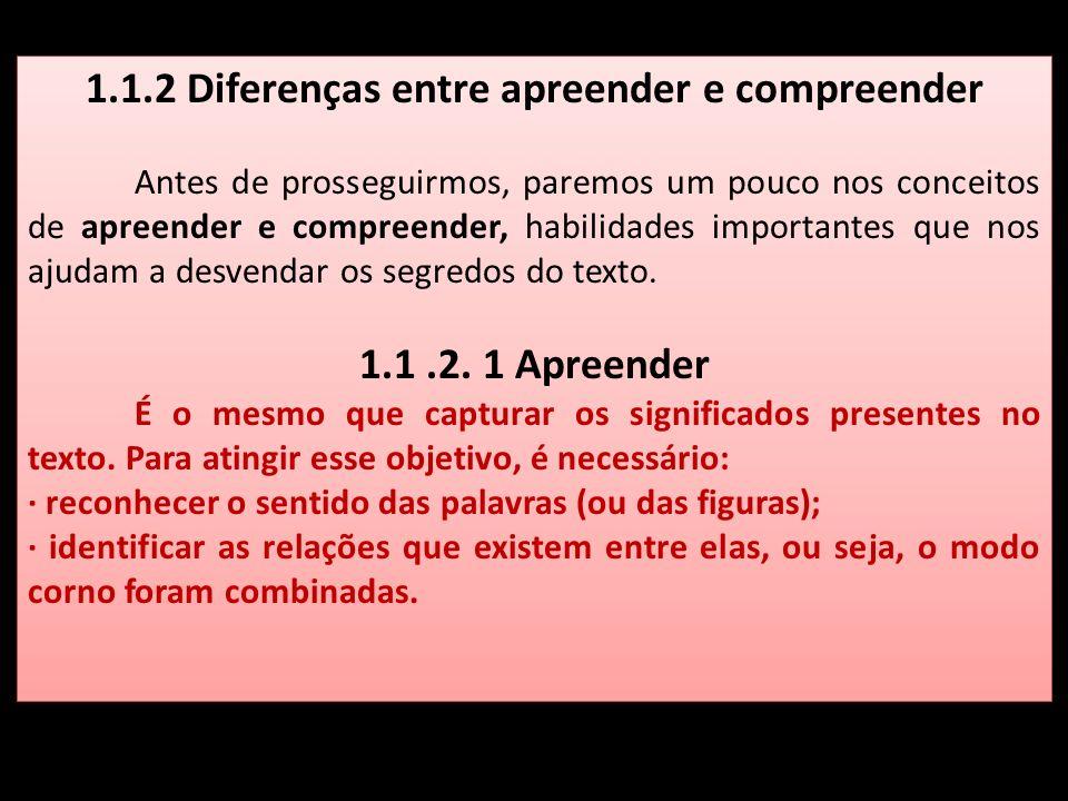 1.1.2 Diferenças entre apreender e compreender