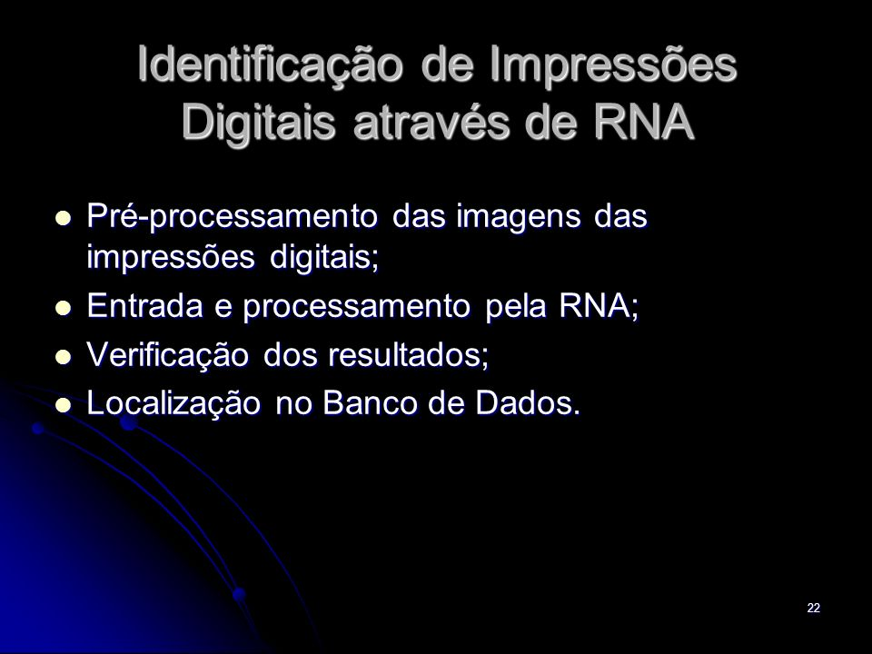 Identificação de Impressões Digitais através de RNA