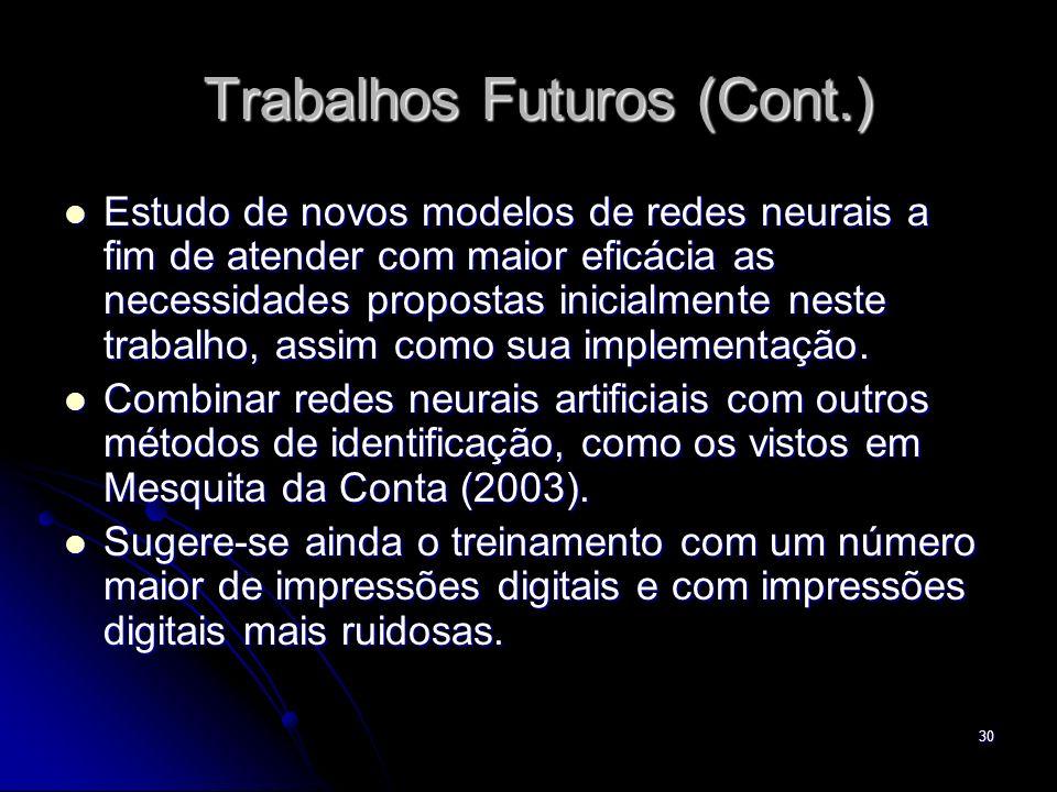 Trabalhos Futuros (Cont.)